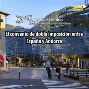 El convenio de doble imposición entre España y Andorra