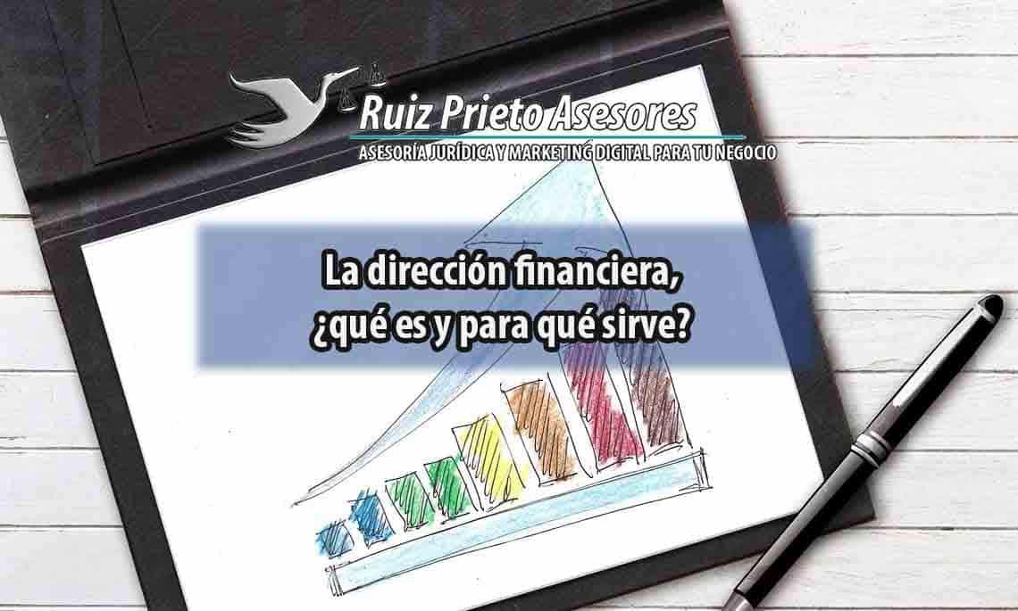La Dirección financiera, ¿qué es y para qué sirve?
