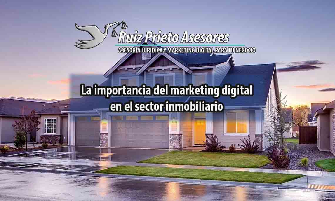 importancia del marketing digital en el sector inmobiliario