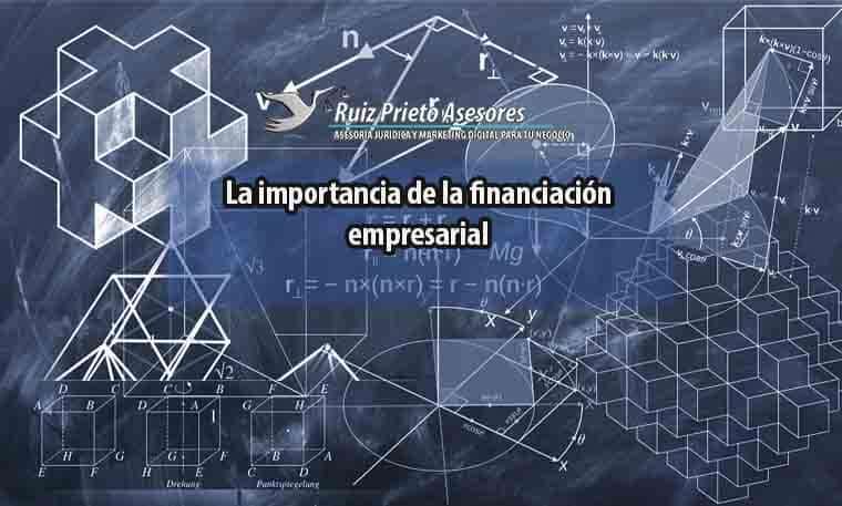 La Importancia de la financiación empresarial